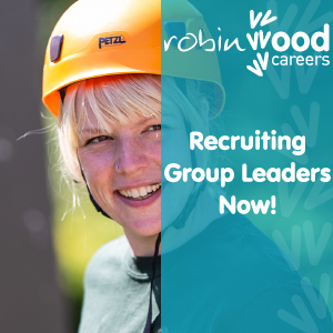 Work for Robinwood Activity Centres